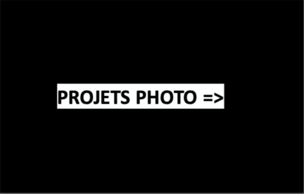 PROJETS PHOTOS